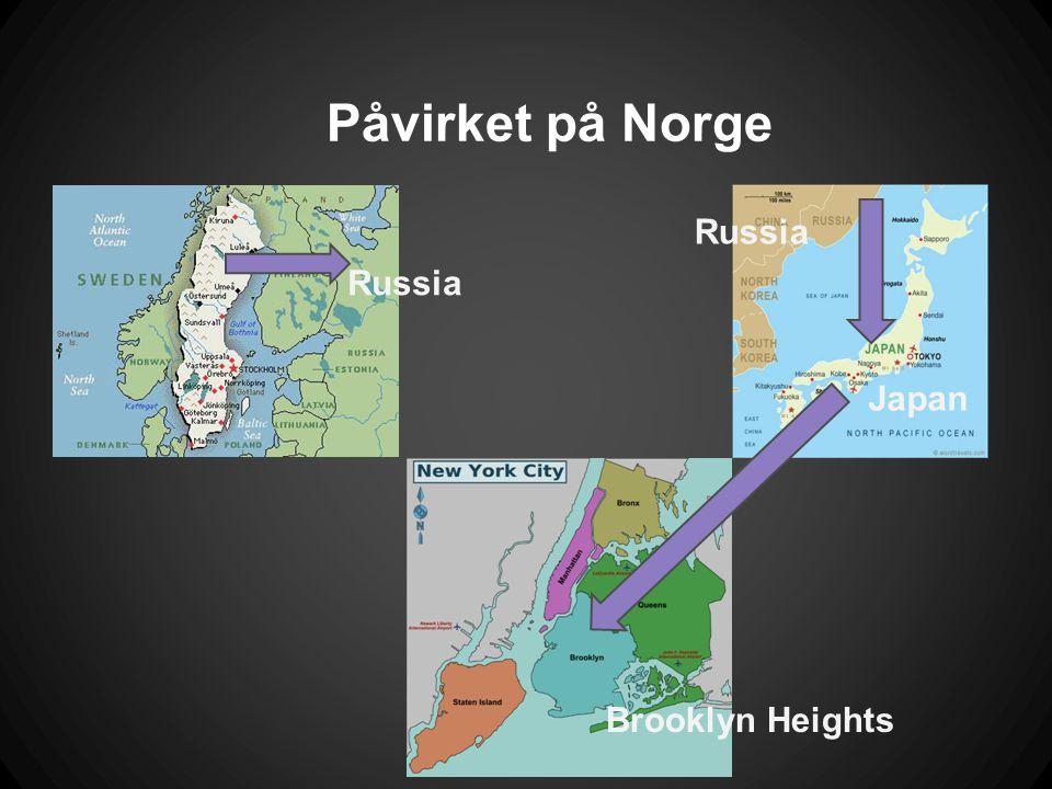 Påvirket på Norge Russia Japan Brooklyn Heights