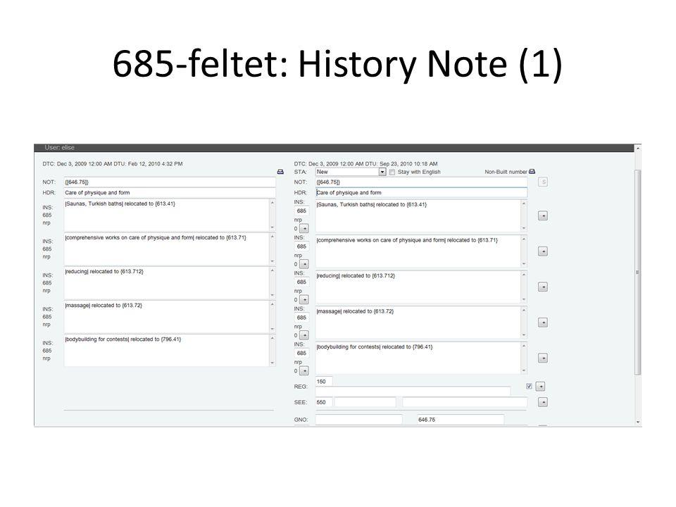 685-feltet: History Note (1)