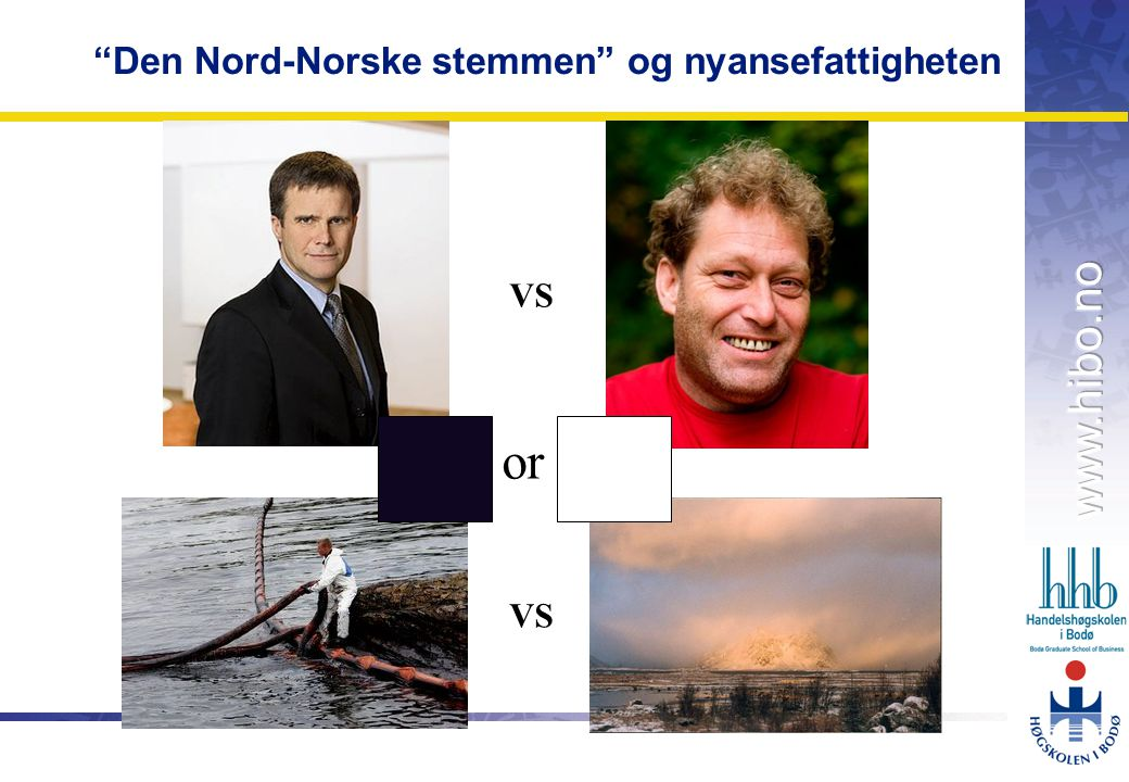 OMJ-98 Den Nord-Norske stemmen og nyansefattigheten VS or
