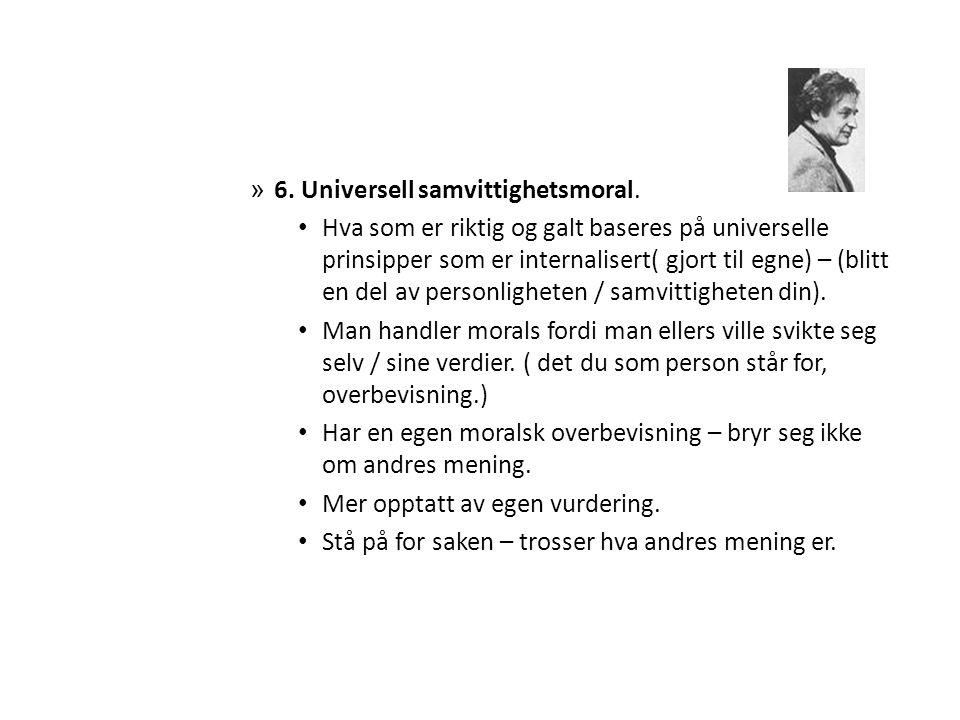 » 6.Universell samvittighetsmoral.