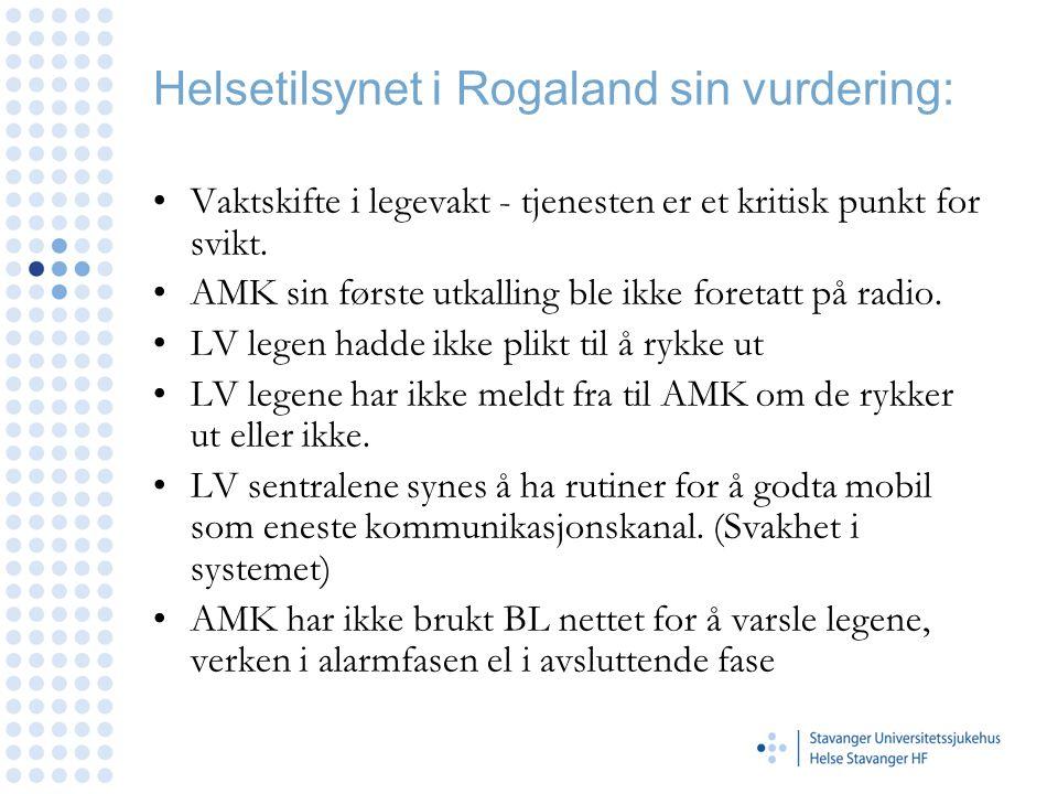 Helsetilsynet i Rogaland sin vurdering: •Vaktskifte i legevakt - tjenesten er et kritisk punkt for svikt.