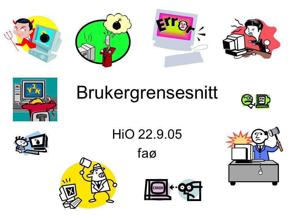 Brukergrensesnitt HiO 22.9.05 faø