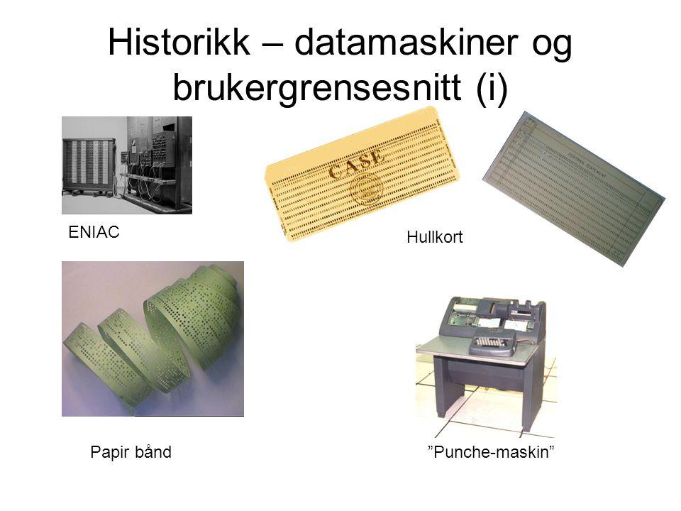 """Historikk – datamaskiner og brukergrensesnitt (i) ENIAC Hullkort Papir bånd""""Punche-maskin"""""""