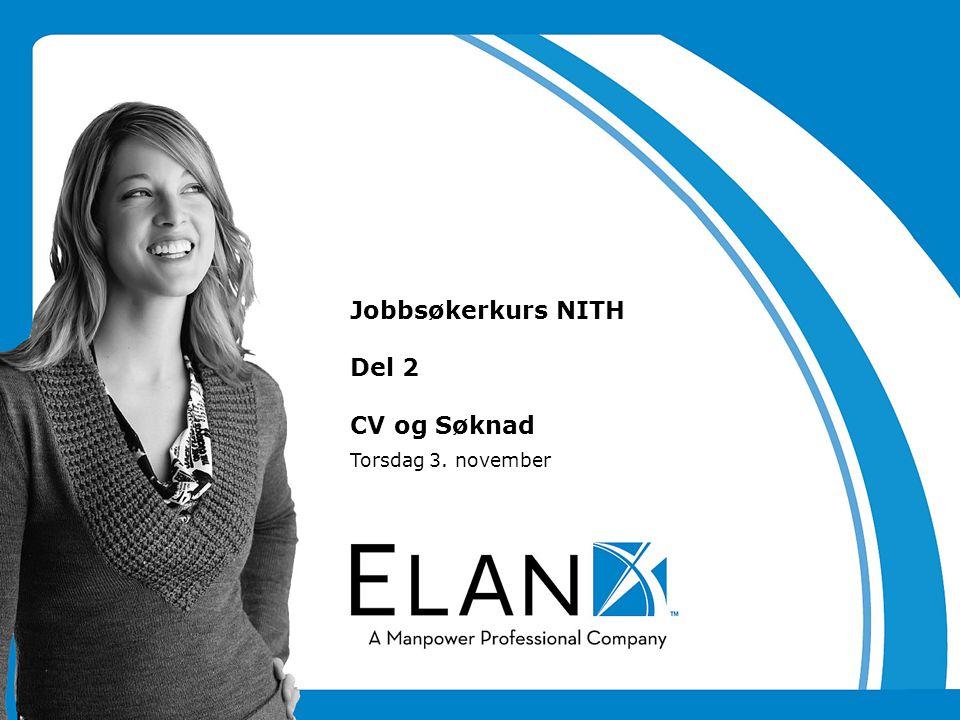 Torsdag 3. november Jobbsøkerkurs NITH Del 2 CV og Søknad