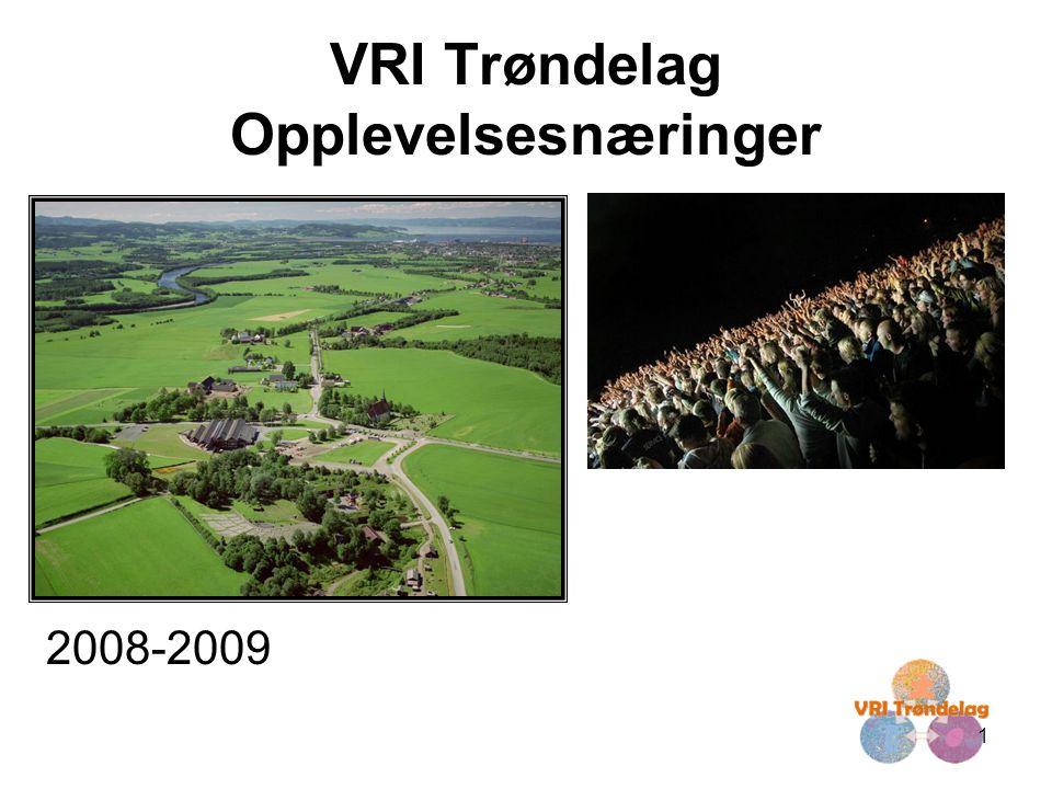 1 VRI Trøndelag Opplevelsesnæringer 2008-2009