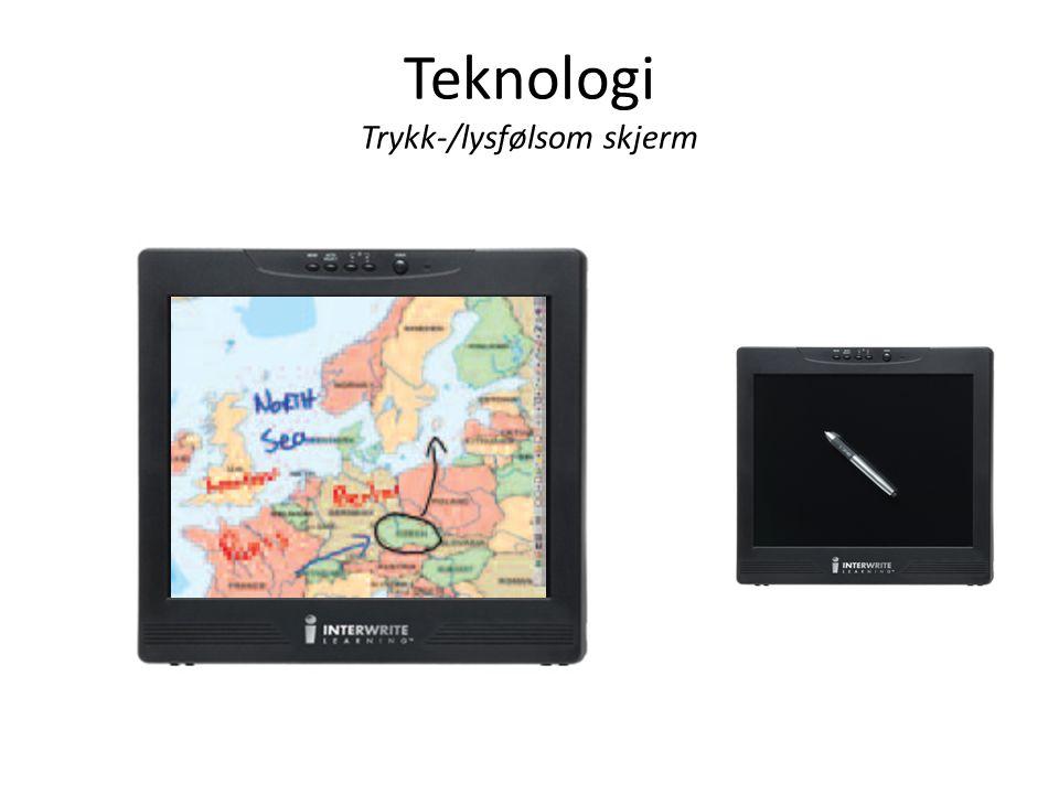 Teknologi Trykk-/lysfølsom skjerm
