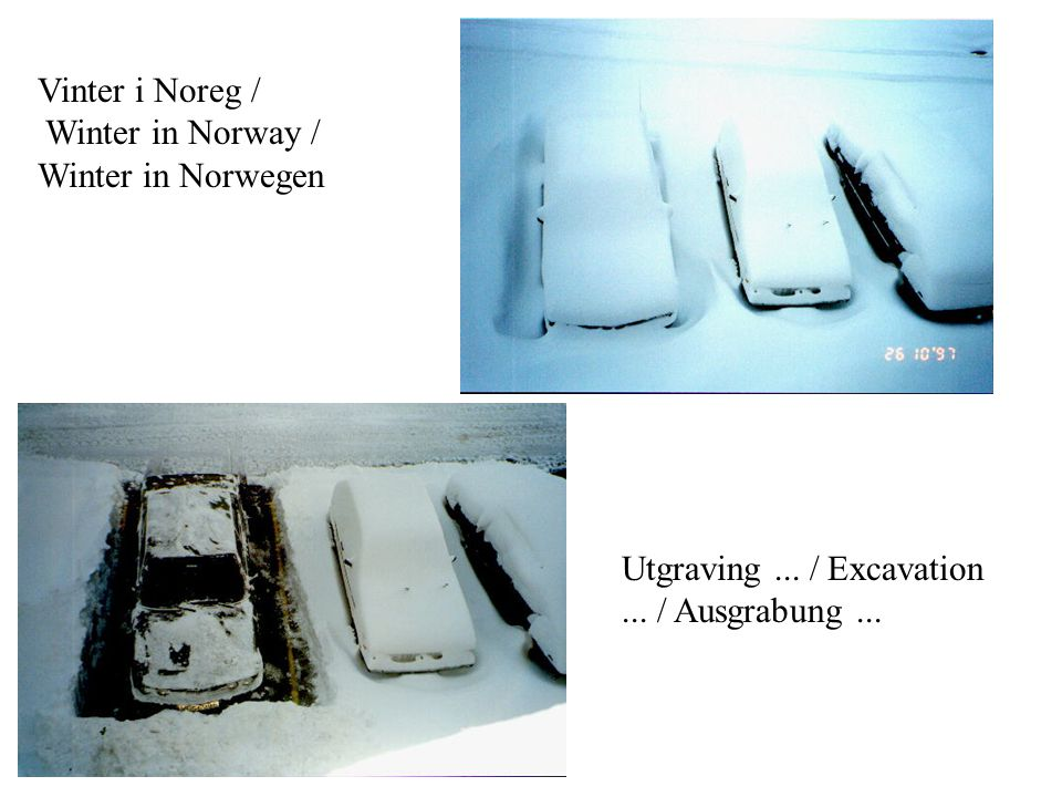 Utgraving... / Excavation... / Ausgrabung... Vinter i Noreg / Winter in Norway / Winter in Norwegen