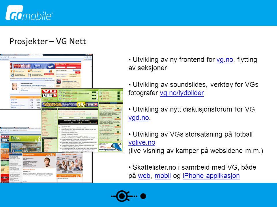 Prosjekter – Phonero • Definering av systemprosesser • Tekniske prosesser • Business prosesser • Koordinering mot utviklingsmiljøet i Sverige, oppfølging/test • Teknisk kompetanse på eksterne grensesnitt / APIer • SMS tjeneste