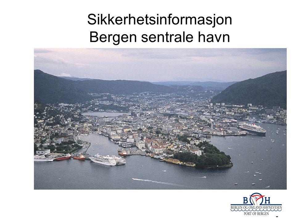 1 Sikkerhetsinformasjon Bergen sentrale havn
