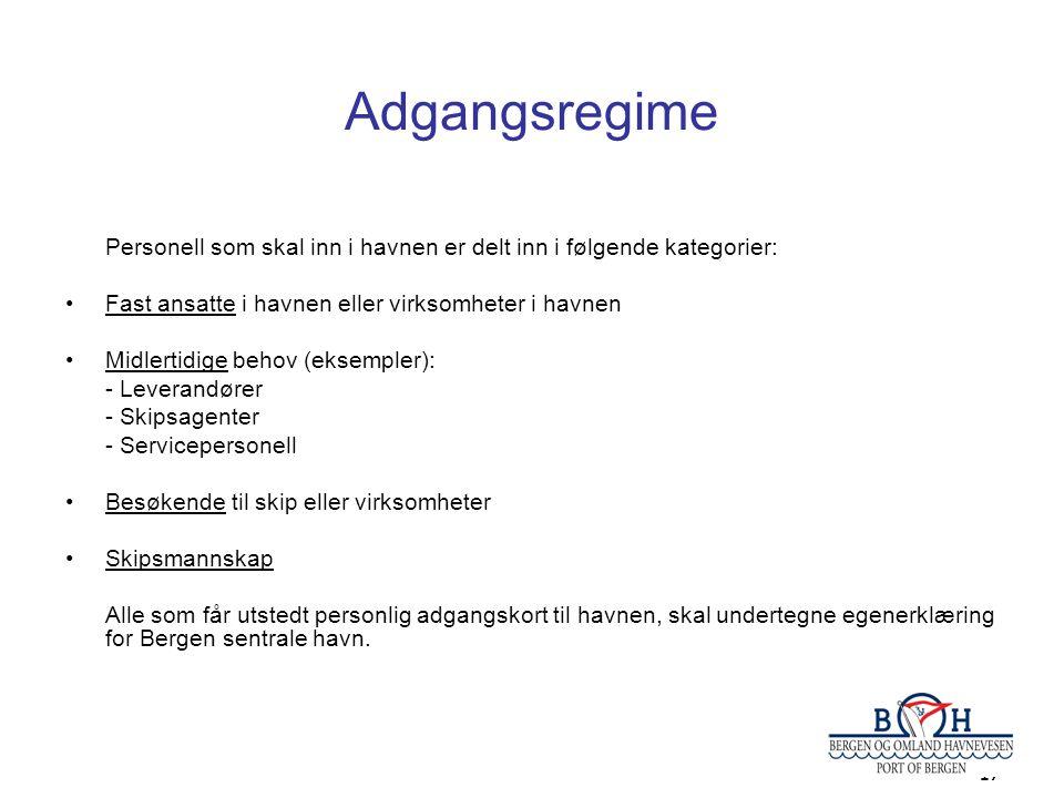 17 Adgangsregime Personell som skal inn i havnen er delt inn i følgende kategorier: •Fast ansatte i havnen eller virksomheter i havnen •Midlertidige behov (eksempler): - Leverandører - Skipsagenter - Servicepersonell •Besøkende til skip eller virksomheter •Skipsmannskap Alle som får utstedt personlig adgangskort til havnen, skal undertegne egenerklæring for Bergen sentrale havn.