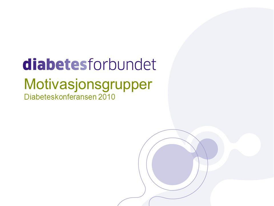 Motivasjonsgrupper Diabeteskonferansen 2010