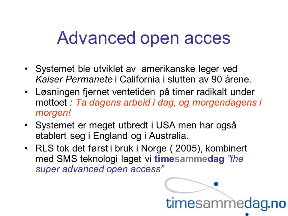 Advanced open acces •Systemet ble utviklet av amerikanske leger ved Kaiser Permanete i California i slutten av 90 årene.