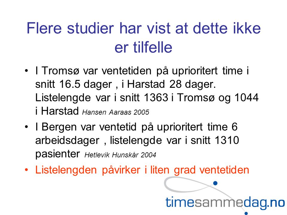 Hvordan ville det se ut ved en norsk gjennomsnittspraksis .