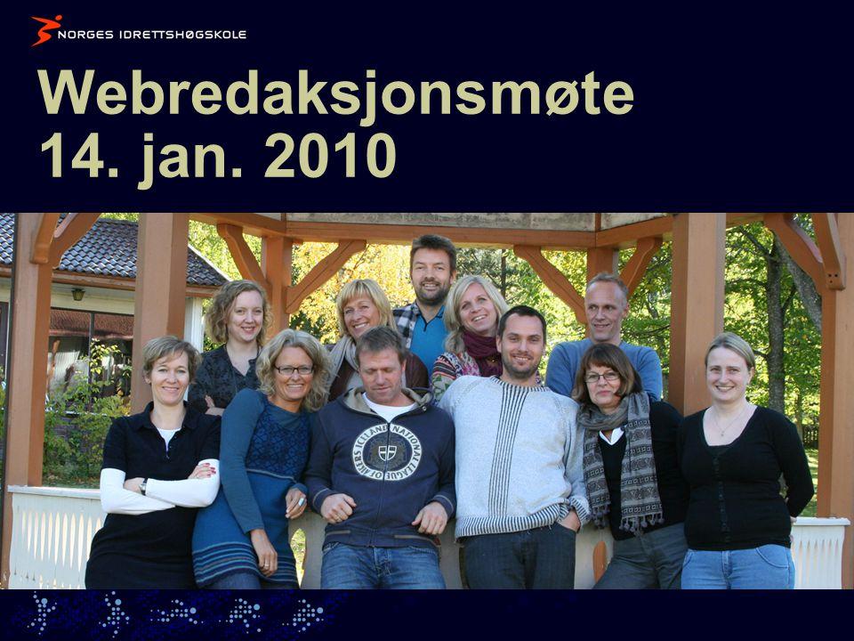 Webredaksjonsmøte 14. jan. 2010