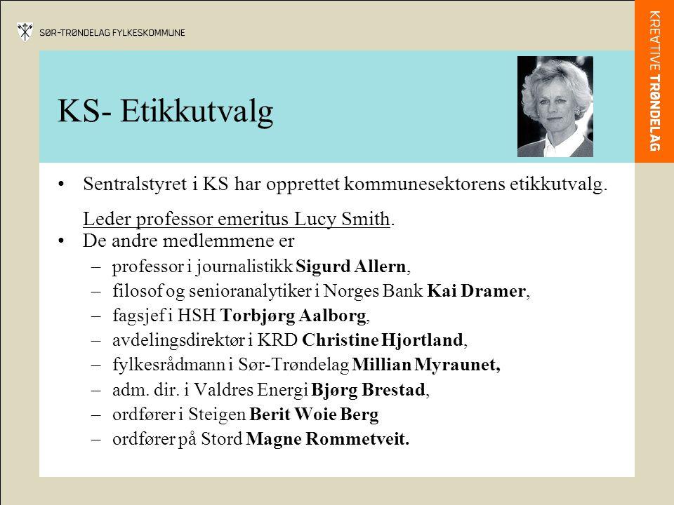 KS- Etikkutvalg •Sentralstyret i KS har opprettet kommunesektorens etikkutvalg.