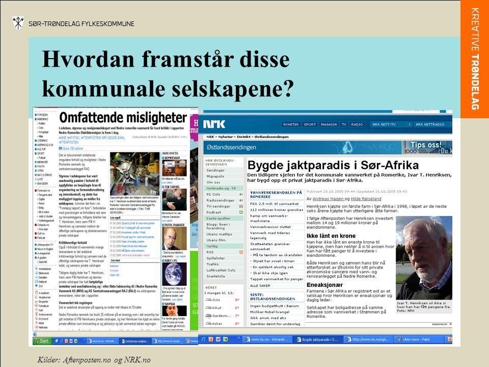 Kilder: Aftenposten.no og NRK.no Hvordan framstår disse kommunale selskapene