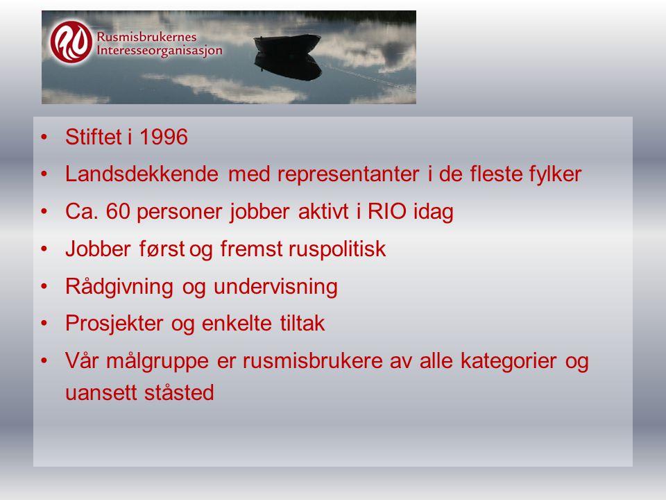 •Stiftet i 1996 •Landsdekkende med representanter i de fleste fylker •Ca.