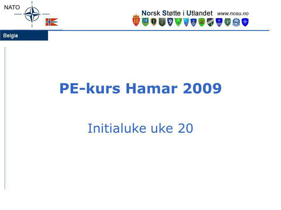 PE-kurs Hamar 2009 Initialuke uke 20