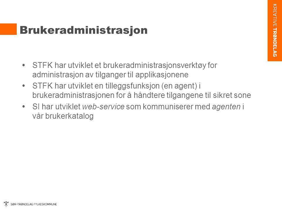 Brukeradministrasjon  STFK har utviklet et brukeradministrasjonsverktøy for administrasjon av tilganger til applikasjonene  STFK har utviklet en til