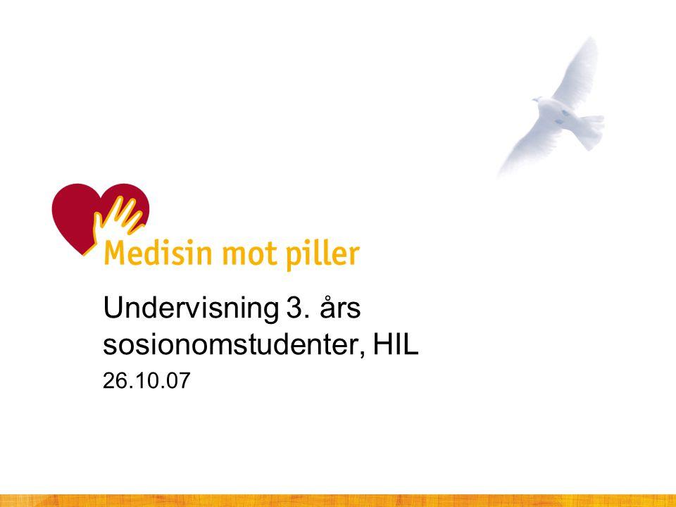 Undervisning 3. års sosionomstudenter, HIL 26.10.07