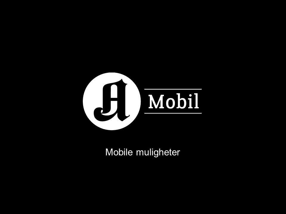 Mobile muligheter