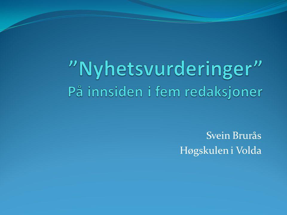 Svein Brurås Høgskulen i Volda