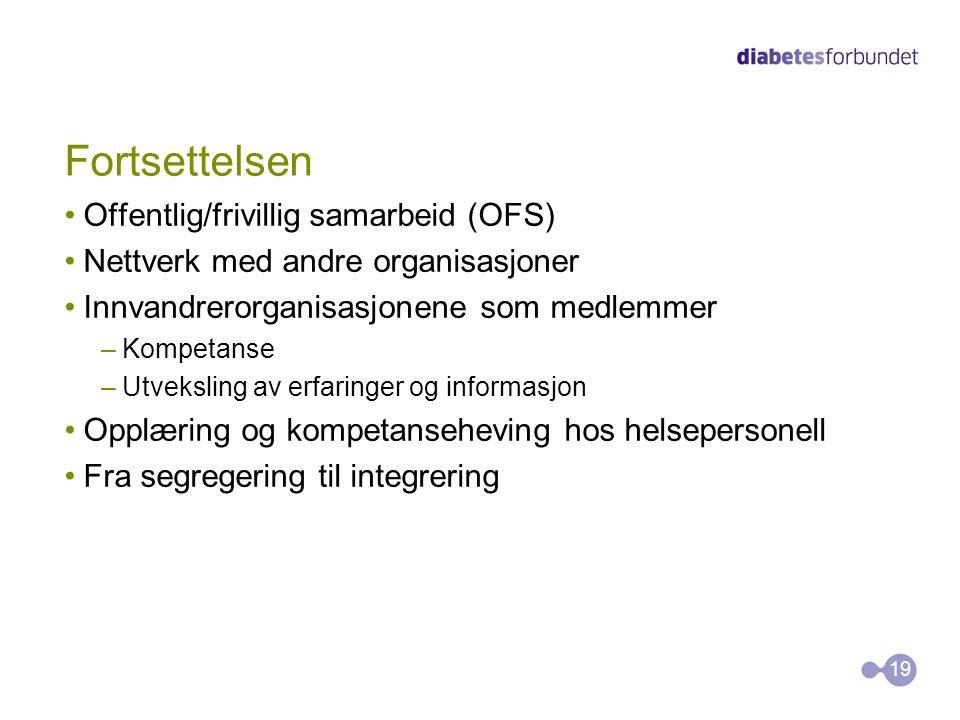 Fortsettelsen •Offentlig/frivillig samarbeid (OFS) •Nettverk med andre organisasjoner •Innvandrerorganisasjonene som medlemmer –Kompetanse –Utveksling av erfaringer og informasjon •Opplæring og kompetanseheving hos helsepersonell •Fra segregering til integrering 19