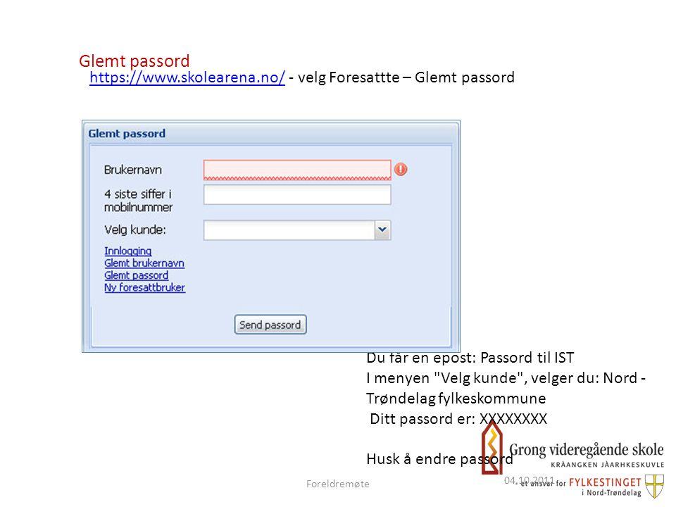 04.10.2011 Glemt passord https://www.skolearena.no/https://www.skolearena.no/ - velg Foresattte – Glemt passord Du får en epost: Passord til IST I men