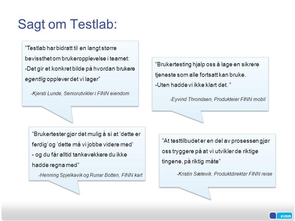 """Sagt om Testlab: """"Brukertesting hjalp oss å lage en sikrere tjeneste som alle fortsatt kan bruke. -Uten hadde vi ikke klart det. """" -Eyvind Throndsen,"""