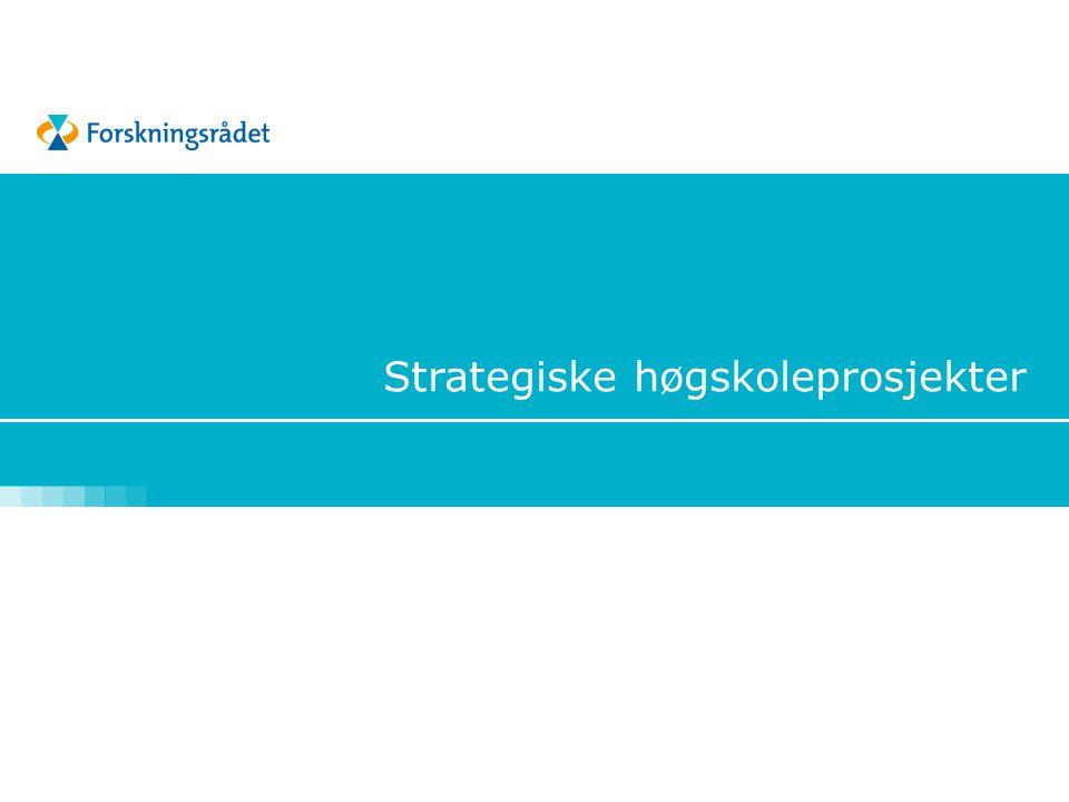 SHP: Målsetting  2002 – 2017  Målsetting i tildelingsbrevet fra KD (2002):  Bygge bærekraftige FoU-miljøer  Støtte eksisterende miljøer og bygge nye  Prosjekter må ha klar strategisk forankring  Gi en viss prioritet til fagfelt og fagmiljøer som ikke har så lett for å finne finansiering andre steder, f eks i andre vm i Forskningsrådet  6 utlysninger – 450 mill.