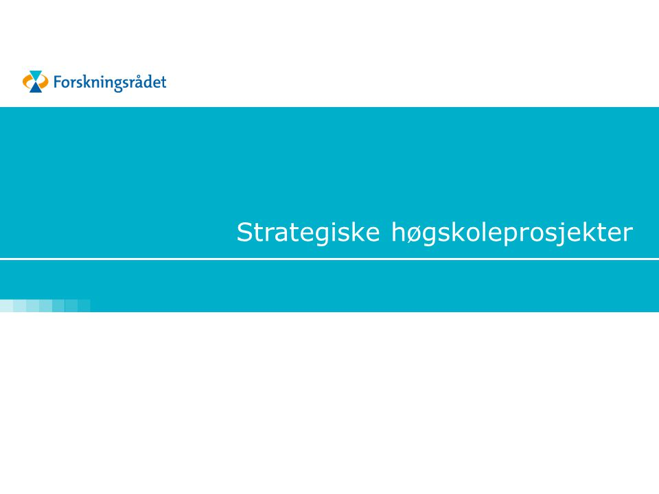Strategiske høgskoleprosjekter