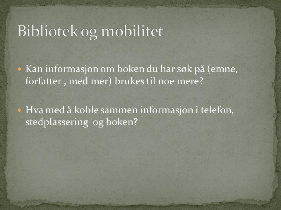  Denne artikkelen bør påvirke oss i hvordan vi utvikler, velger og definerer tjenestene som tilbys via mobil.