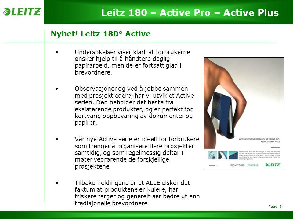 Page 4 Leitz 180 – Active Pro – Active Plus To versjoner av Leitz 180° Active Profilen til en person som har behov og nytte av Active serien er delt inn i to kategorier: - Profesjonelle brukere - Soho/Private brukere f.