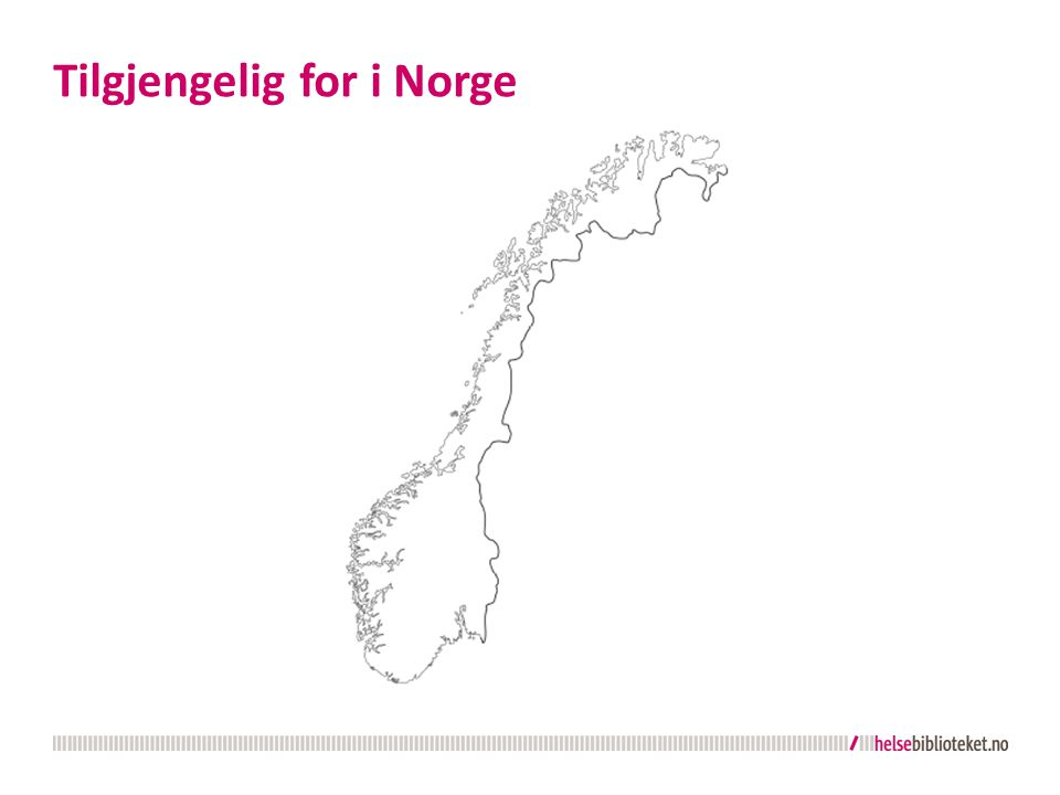 Tilgjengelig for i Norge