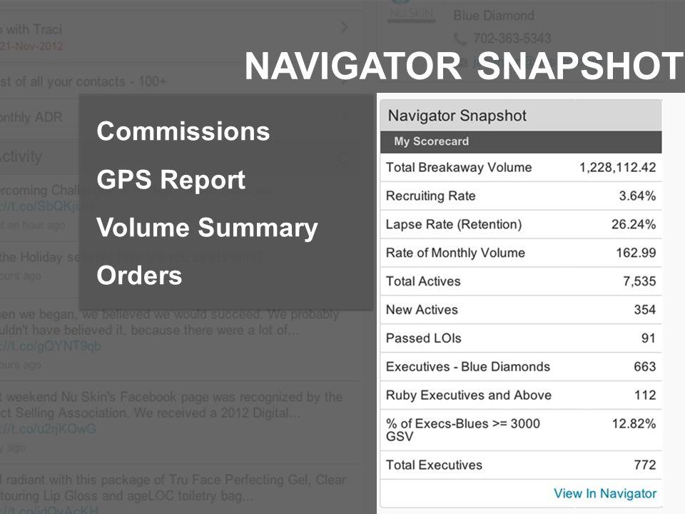 NAVIGATOR SNAPSHOT Commissions GPS Report Volume Summary Orders