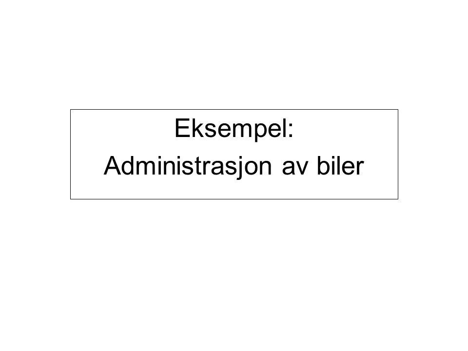 Eksempel: Administrasjon av biler