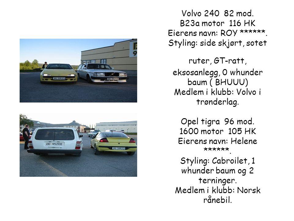 Volvo 240 82 mod.B23a motor 116 HK Eierens navn: ROY ******.