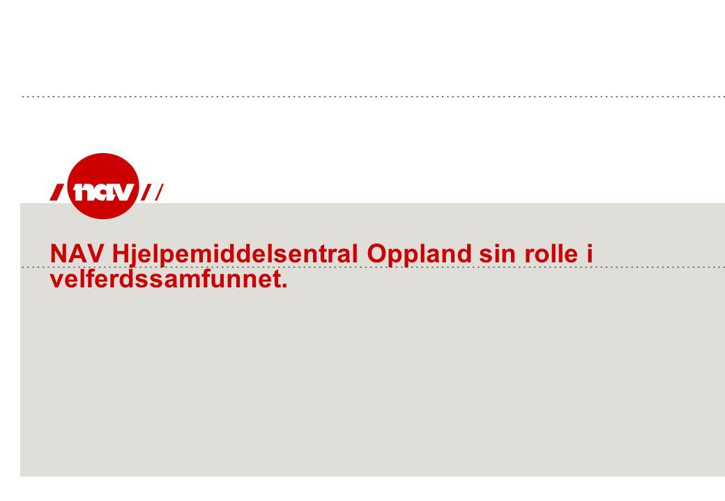 NAV Hjelpemiddelsentral Oppland sin rolle i velferdssamfunnet.