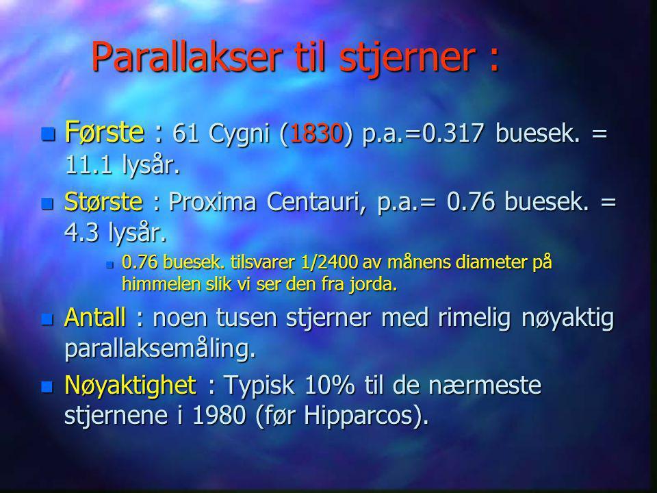 """Parallaksemåling for nære stjerner Fullmånen har en vinkeldiameter på ½ grad = 30' = 1800"""""""