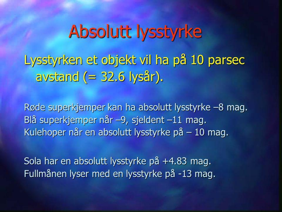Luminositet Luminositet øker med temperaturen i 4.potens (øker T fra 6000K til 12000K, øker L 16 ganger!) Luminositet øker med kvadratet av radius (do