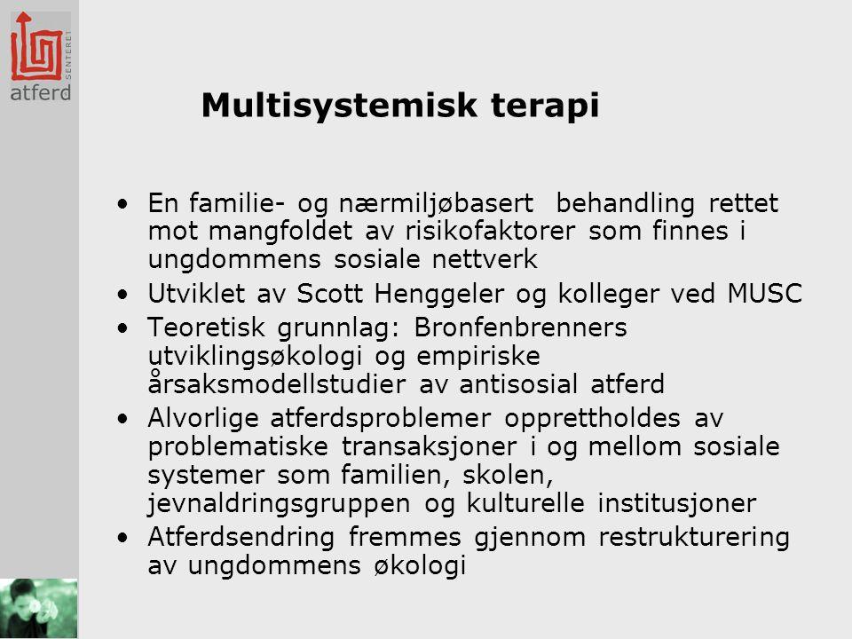 Status for MST i Norge •I dag er 25 MST-team etablert i alle regioner i Norge, og som en regulær del av det statlige (tidligere fylkeskommunale) barnevernet •7 norske konsulenter, opplæring, konsultasjon, vedlikeholdseminarer og programevaluering av alle team utføres av Det nasjonale implementeringsteamet for ungdom (NIT) •Fortsatt samarbeid med MST services som Network Partner •Totalt har vi hittil behandlet ca 2250 familier •Gjennomført effektstudie av 100 familier •Deltagelse i forskningsprosjekt om rus og behandlingsintegritet (8 team)