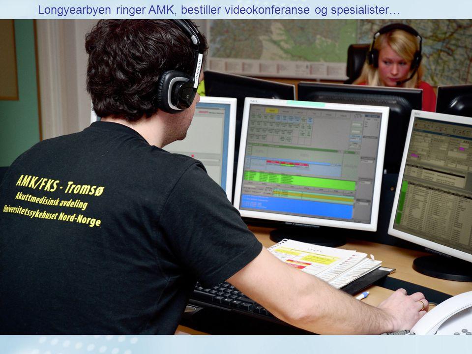 vurderer Longyearbyen ringer AMK, bestiller videokonferanse og spesialister…