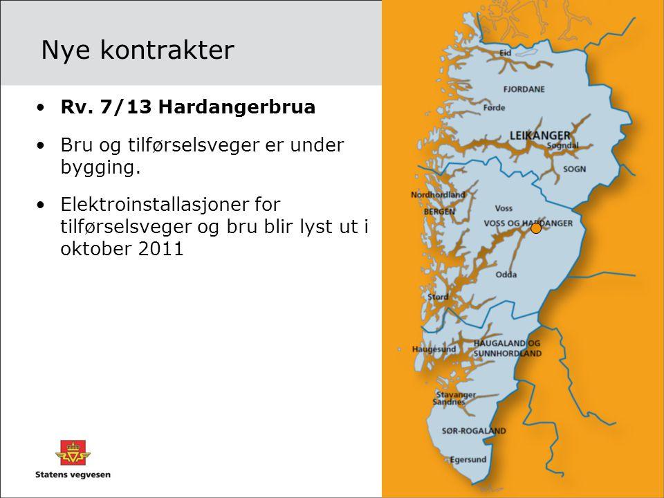 Nye kontrakter •Rv. 7/13 Hardangerbrua •Bru og tilførselsveger er under bygging. •Elektroinstallasjoner for tilførselsveger og bru blir lyst ut i okto