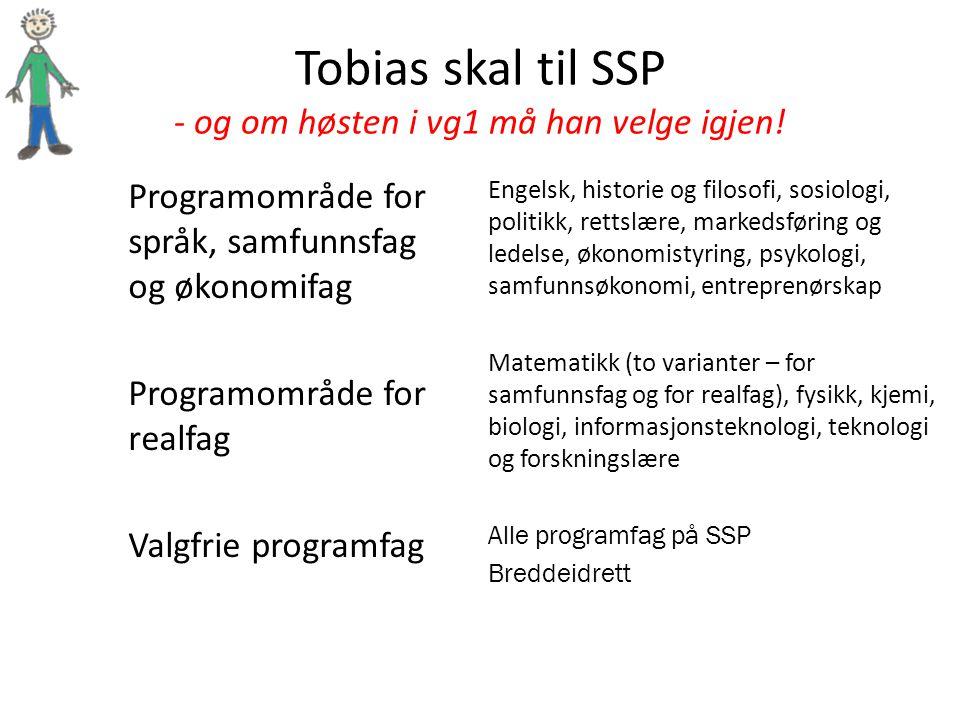 Tobias skal til SSP - og om høsten i vg1 må han velge igjen.