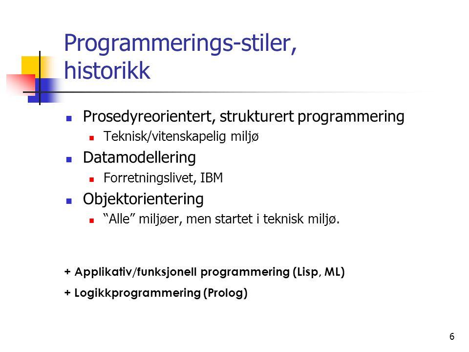 7 I) Prosedyreorientert, strukturert programmering  Modellerer løsningen som en rekke med handlinger  FORTRAN, C, Pascal  State maskiner, transisjonsmatriser  Prosedyre begrepet  Navngi samling av handlinger, generalisere løsningen ved parametre  Dynamisk hukommelses bruk  Stakken, rekursive prosedyrer