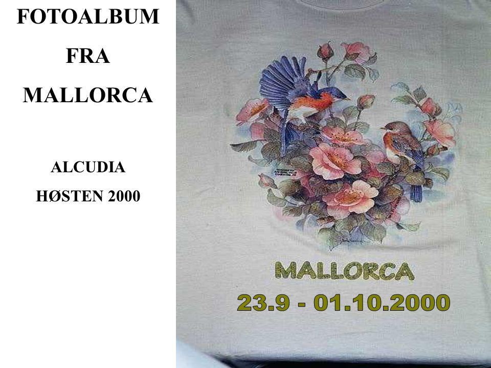 FOTOALBUM FRA MALLORCA ALCUDIA HØSTEN 2000
