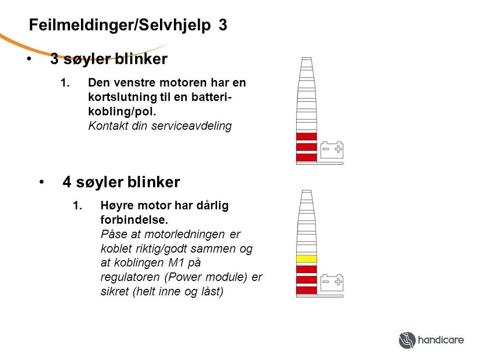 Feilmeldinger/Selvhjelp 3 •3 søyler blinker 1.Den venstre motoren har en kortslutning til en batteri- kobling/pol.