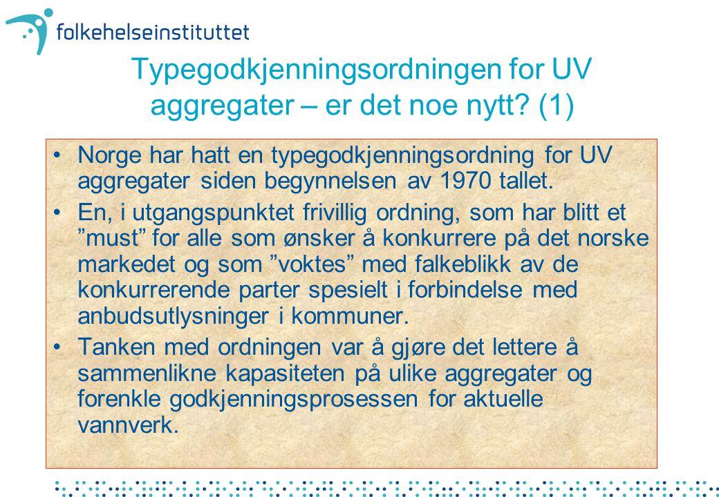 Typegodkjenningsordningen for UV aggregater – er det noe nytt.