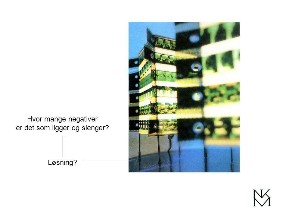 Hvor mange negativer er det som ligger og slenger? Løsning?