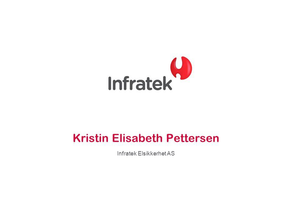 Kristin Elisabeth Pettersen Infratek Elsikkerhet AS